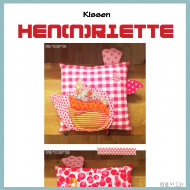 Kissen HEN(N)RIETTE