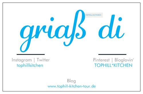 Tophill*Kitchen - griaß di
