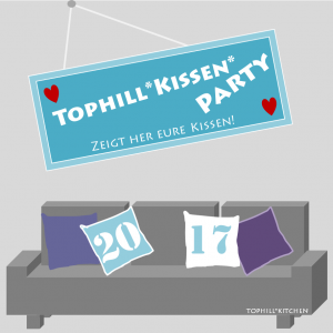 Tophill Kissen-Party 2017