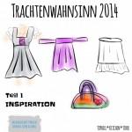 MMM Dirndl Sew Along | Trachtenwahnsinn 2014 - Inspirationen